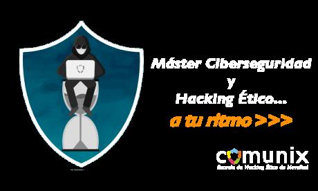 Máster de Ciberseguridad y Hacking Ético modalidad online